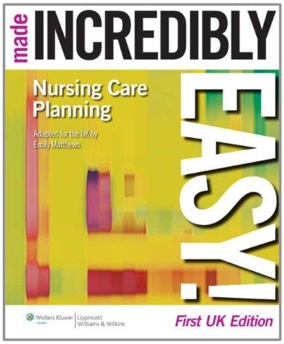 Nursing Care Planning Made Incredibly Easy! (Incredibly Easy! Series) (Incredibly Easy! Series (R)) by Emily Matthews (25-May-2010) Paperback