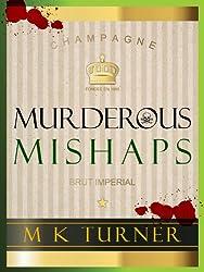 Murderous Mishaps