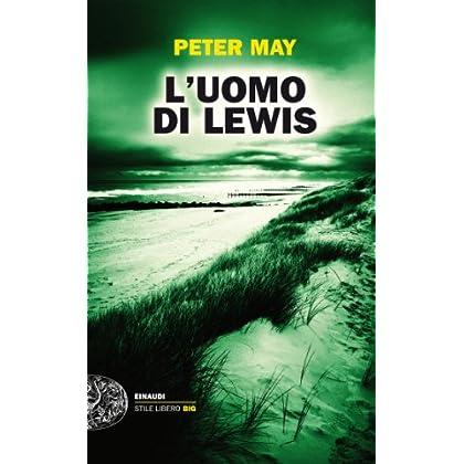 L'uomo Di Lewis (Einaudi. Stile Libero Big)