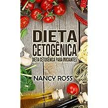 Dieta Cetogênica: Dieta Cetogênica para Iniciantes (Portuguese Edition)