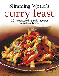 By Slimming World - Slimming World's Curry Feast: 120 mouth-watering Indian recipes to make at home