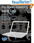 Pro Audio Mastering Made Easy: Give Y...