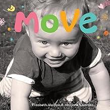 Move (Happy Healthy Baby) by Elizabeth Verdick (2013-03-28)