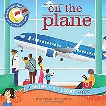On the Plane: A Shine-a-Light Book