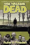 The Walking Dead 32: Ruhe in Frieden - Robert Kirkman