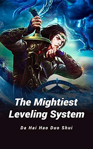 The Mightiest Leveling System: volume 4 (English Edition)