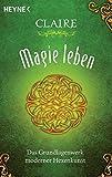 Image de Magie leben: Das Grundlagenwerk moderner Hexenkunst