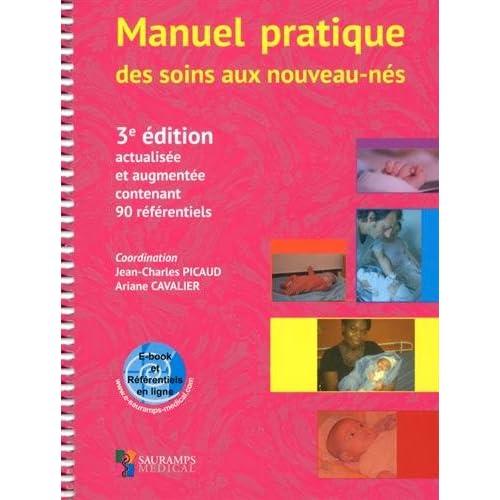 Manuel pratique des soins aux nouveaux-nés