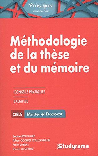 Méthodologie de la These et du Mémoire par Sophie BOUTILLIER