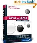 Java und XML: Alles zu DOM, SAX, JAXP...