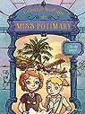 L'étrange boutique de Miss Potimary, tome 3 : L'île du passé par Chabbert