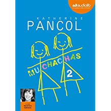 Muchachas 2: Livre audio - 1 CD MP3 - 604 Mo