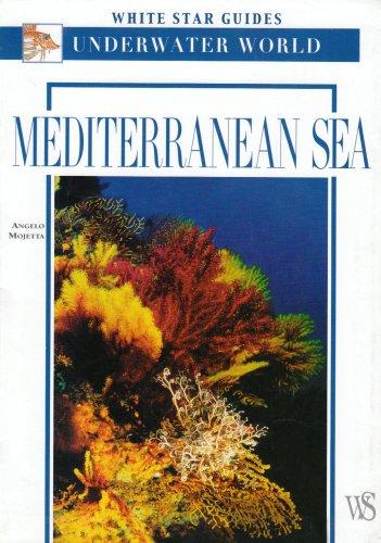Mediterranean Sea (White Star Guides Underwater)