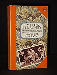 Lytton Strachey And the Bloomsbury Group: His Work, Their Influence