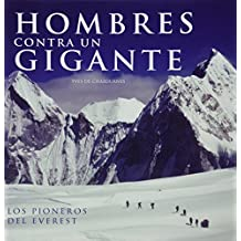 Hombres contra un gigante/Man and Mountain: Los pioneros del Everest/The Pioneers of Everest (FAT LADY)