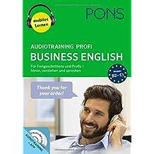 PONS Audiotraining Profi Business English. Für Fortgeschrittene und Profis - hören, verstehen und sprechen.