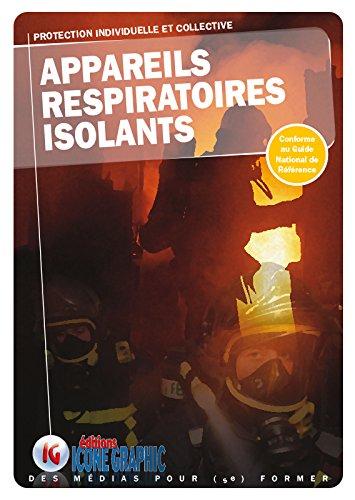 Livre Formation sapeur-pompier : Appareils respiratoires isolants A.R.I.