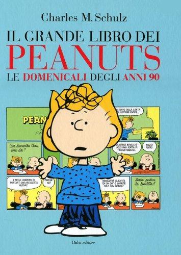 Il grande libro dei Peanuts. Le domenicali degli anni '90