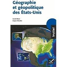 Initial - Géographie et géopolitique des Etats-Unis