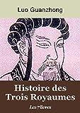 Histoire des Trois Royaumes - Les 7 livres