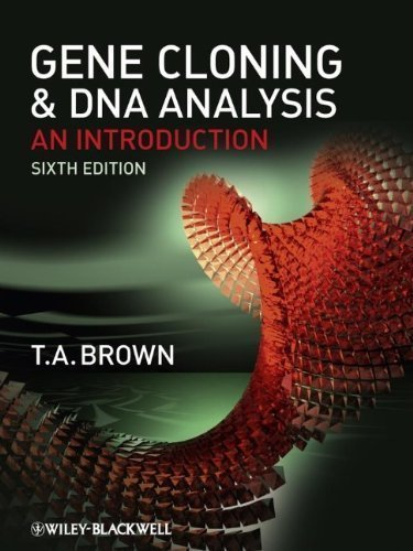 Gene Cloning and DNA Analysis: An Introduction by Brown, T. A. 6th (sixth) Edition [Paperback(2010)]