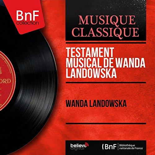 Wanda Landowska Speaks about her Understanding of Bach's Music