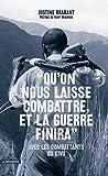"""""""Qu'on nous laisse combattre, et la guerre finira"""" (Cahiers libres)"""
