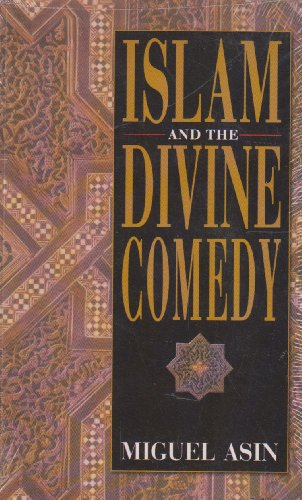 Islam and the Divine Comedy por Miguel Asin