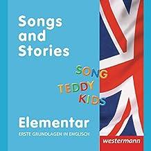 Elementar: Erste Grundlagen in Englisch: Songs and Stories