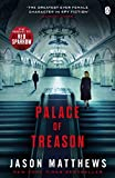 Palace of Treason (Red Sparrow Trilogy) by Jason Matthews