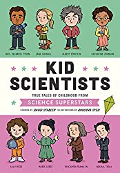 Kid Scientists: True Tales of Childhood from Science Superstars (Kid Legends Book 5) (English Edition)
