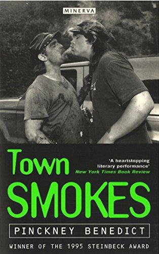 Town Smokes por Pinckney Benedict