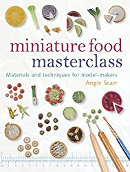 Miniature Food Masterclass