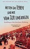 Mitten im Leben sind wir vom Tod umfangen: Erzählungen über den Ersten Weltkrieg (Die Bücher mit dem blauen Band) -