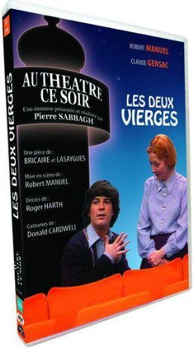 Au Théâtre Ce Soir - Les Deux Vierges (Émission N° 261 De La Collection)