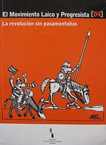 El movimiento laico y progresista: La revolución sin pasamontañas (Quaderns d'educació popular)