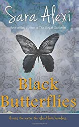 Black Butterflies: The Greek Village Series: Volume 2 by Sara Alexi (2012-09-28)