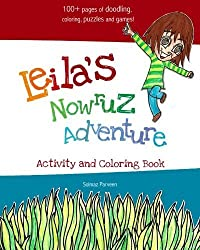 Leila's Nowruz Adventure: Activity and Coloring Book by Solmaz Parveen (2011-02-10)