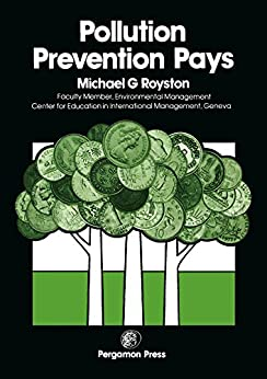 Pollution Prevention Pays por Michael G Royston epub