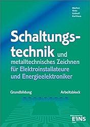 Schaltungstechnik und metalltechnisches Zeichnen. Grundbildung. Arbeitsblock.