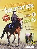 Les fondamentaux de l'équitation - Galop 1 et galop 2, d'après le nouveau programme officiel.