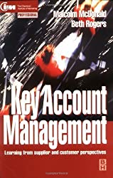 Key Account Management: Learning from supplier and customer perspectives (Chartered Institute of Marketing) by Malcolm McDonald (1998-06-10)