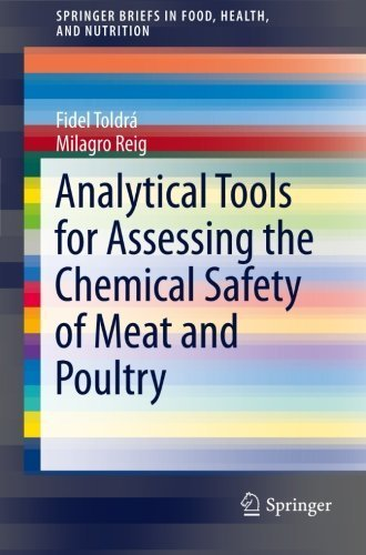 Analytical Tools for Assessing the Chemical Safety of Meat and Poultry (SpringerBriefs in Food, Health, and Nutrition) by Fidel Toldrá (2012-07-24)