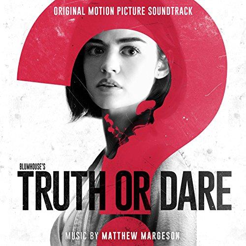 Blumhouse's Truth or Dare (Original Motion Picture Soundtrack)