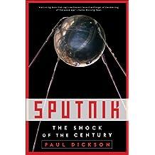 Sputnik: The Shock of the Century