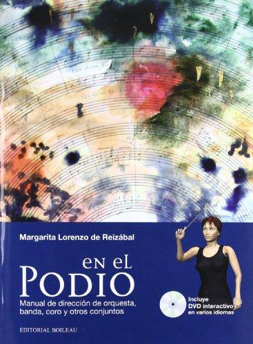 En el Podio: Manual de dirección de orquesta, banda, coro y otros conjuntos