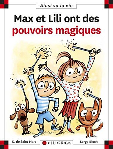 Max et Lili ont des pouvoirs magiques (100) (Ainsi va la vie) por Dominique de Saint-Mars
