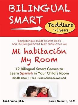 Mi habitación / My Room (Bilingual Smart: Toddlers) by [Nemeth, Karen, Lomba, Ana]
