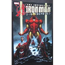 The Invincible Iron Man: Disassembled (Avengers Disassembled: Iron Man) by John Jackson Miller (2007-06-28)