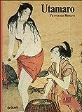 Utamaro. Ediz. illustrata